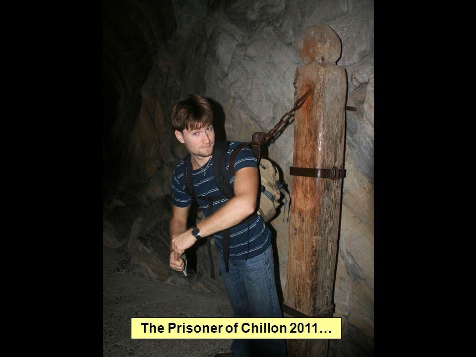 The Prisoner of Chillon 2011…