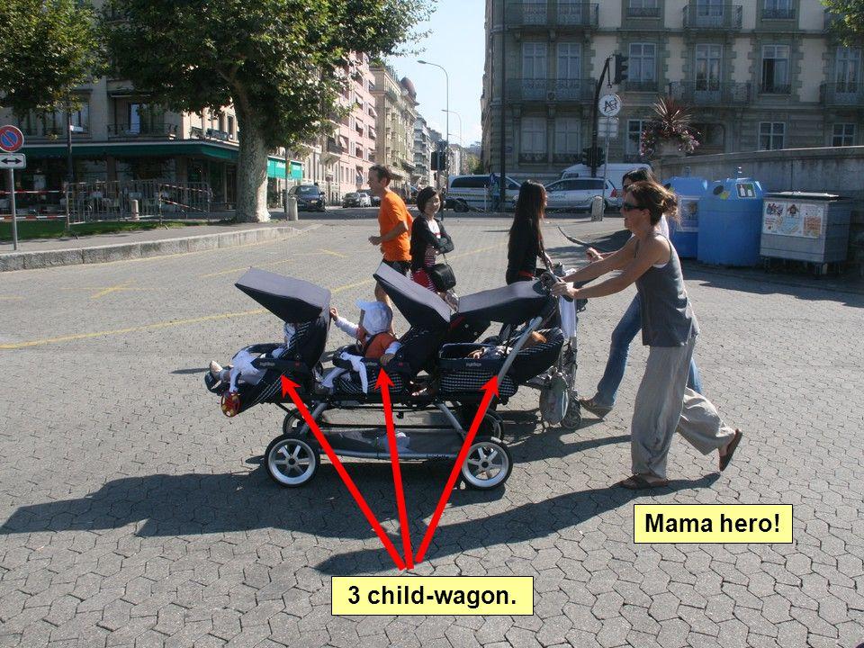 3 child-wagon. Mama hero!