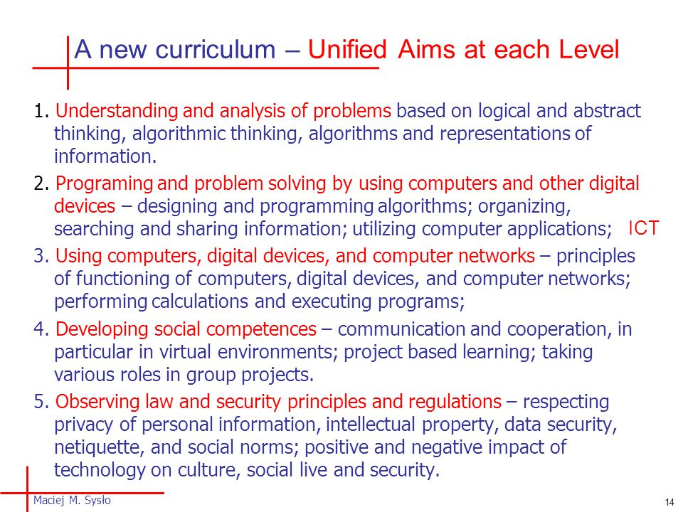 A new curriculum – Unified Aims at each Level 1.