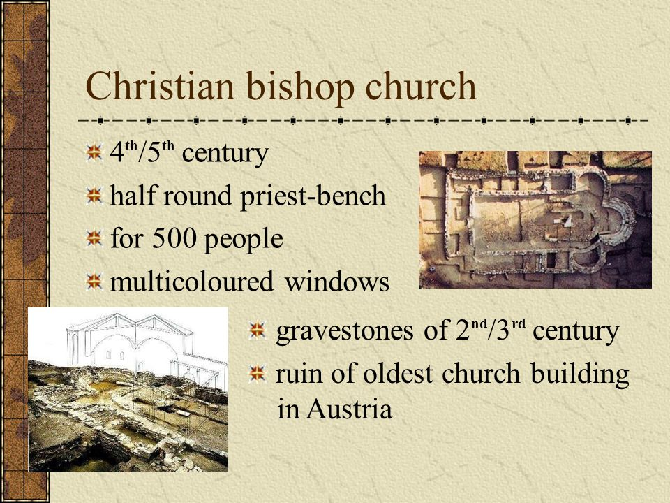 Christian bishop church 4 th /5 th century half round priest-bench for 500 people multicoloured windows gravestones of 2 nd /3 rd century ruin of oldest church building in Austria