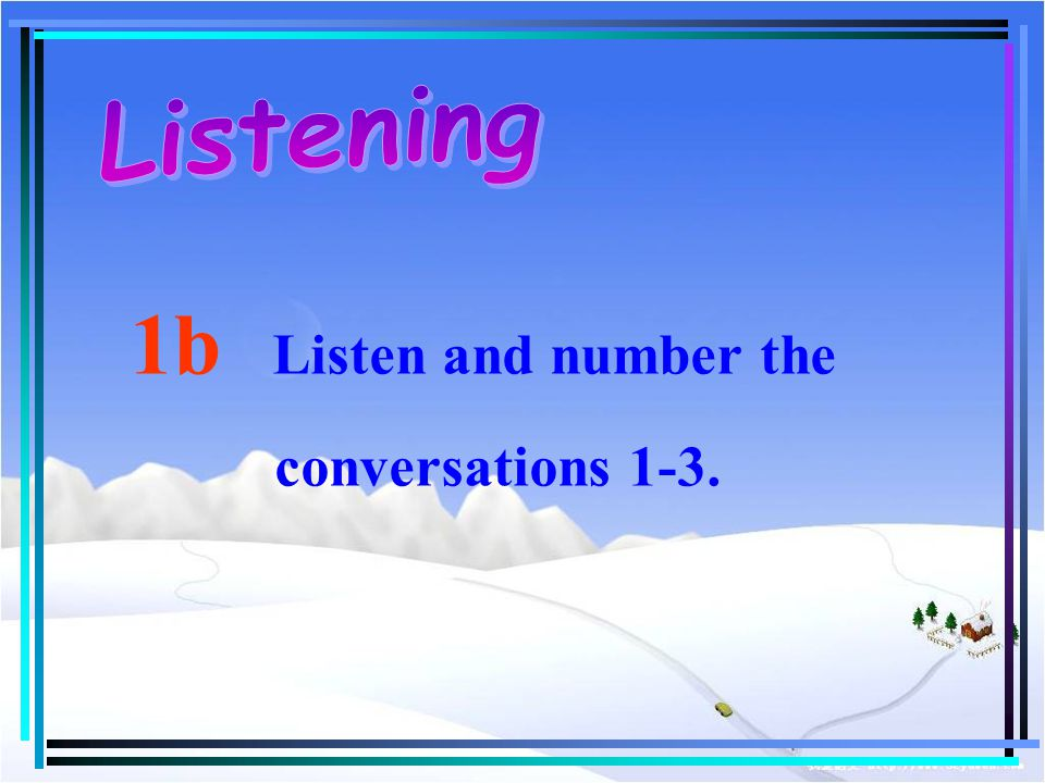 1b Listen and number the conversations 1-3.