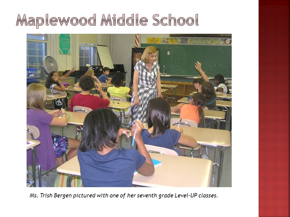 Ms. Trish Bergen pictured with one of her seventh grade Level-UP classes.