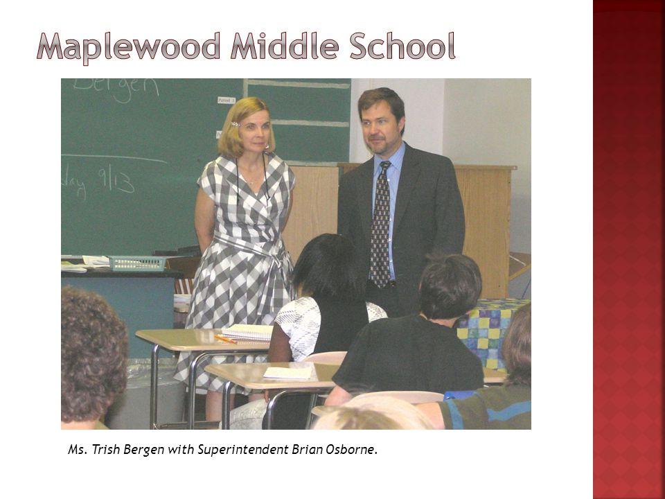 Ms. Trish Bergen with Superintendent Brian Osborne.