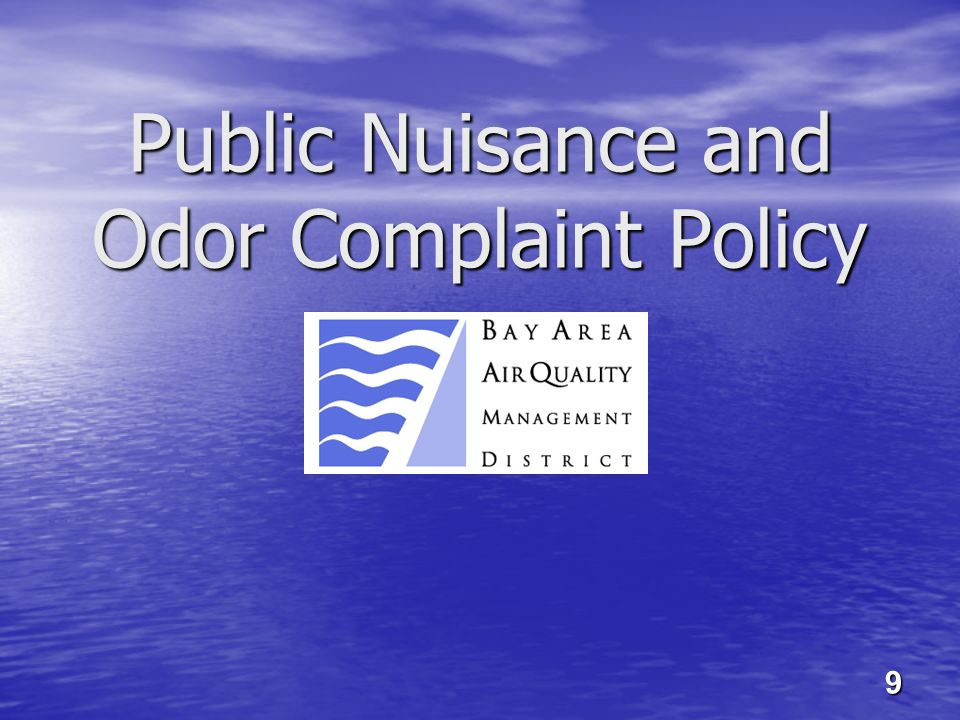 Public Nuisance and Odor Complaint Policy 9