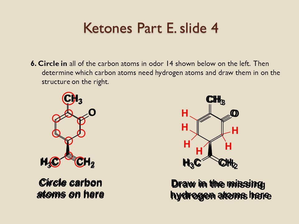 Ketones Part E. slide 3 5.