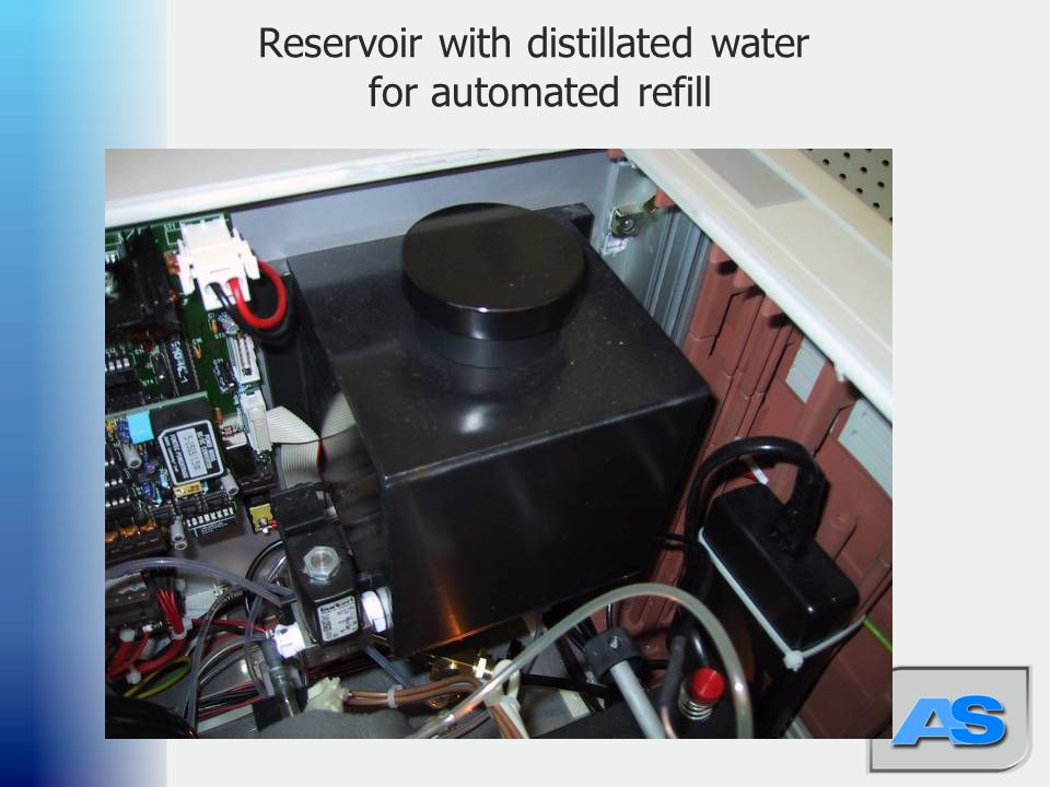 46 Reservoir with distillated water for automated refill