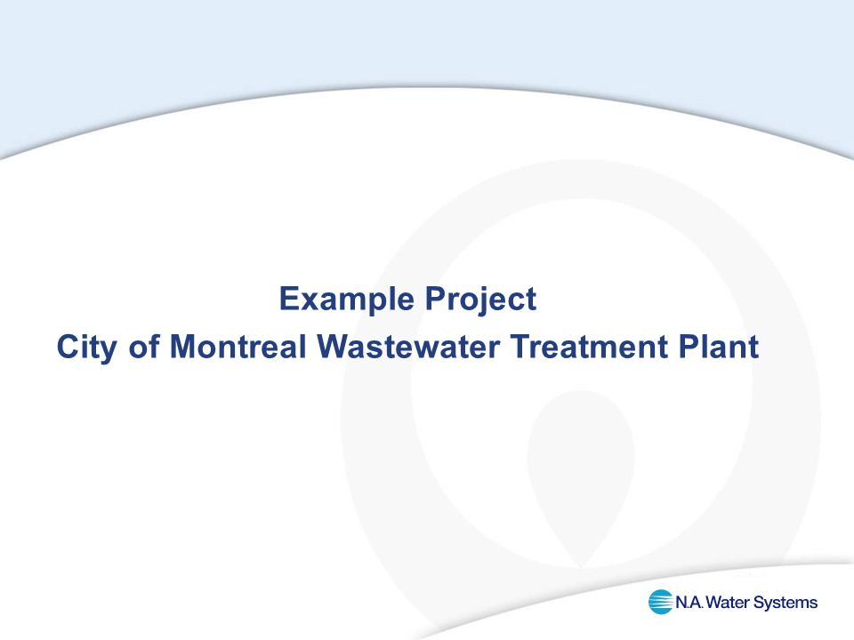 Example Project City of Montreal Wastewater Treatment Plant