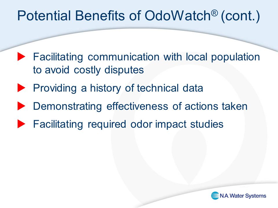 Potential Benefits of OdoWatch ® (cont.)  Facilitating communication with local population to avoid costly disputes  Providing a history of technica