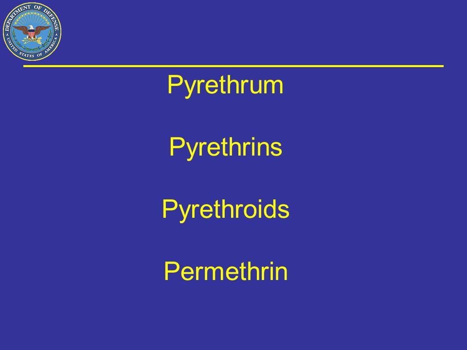 Pyrethrum Pyrethrins Pyrethroids Permethrin