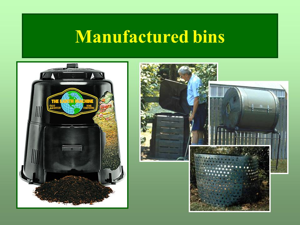 Manufactured bins