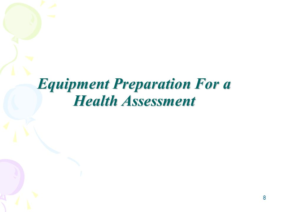 8 Equipment Preparation For a Health Assessment