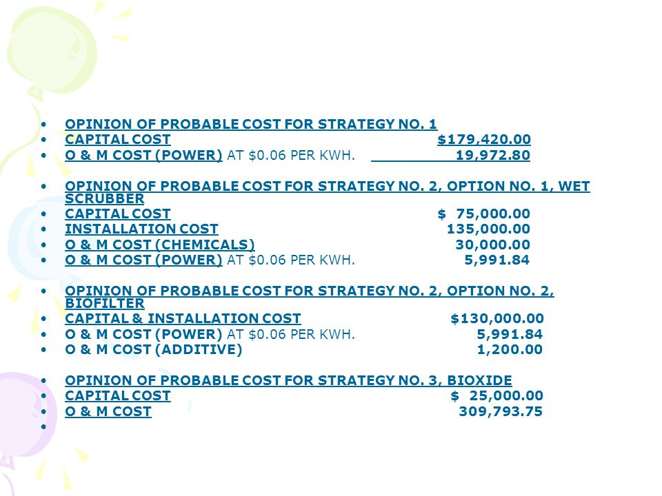 OPINION OF PROBABLE COST FOR STRATEGY NO.