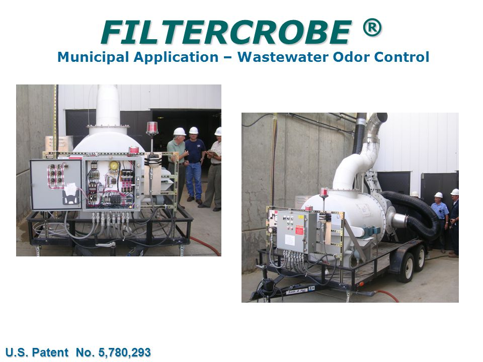 FILTERCROBE ® FILTERCROBE ® Municipal Application – Wastewater Odor Control U.S.
