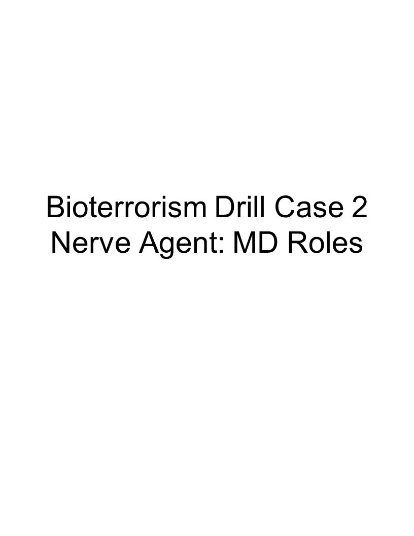 Bioterrorism Drill Case 2 Nerve Agent: MD Roles