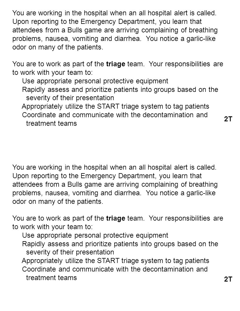 You are working in the hospital when an all hospital alert is called.