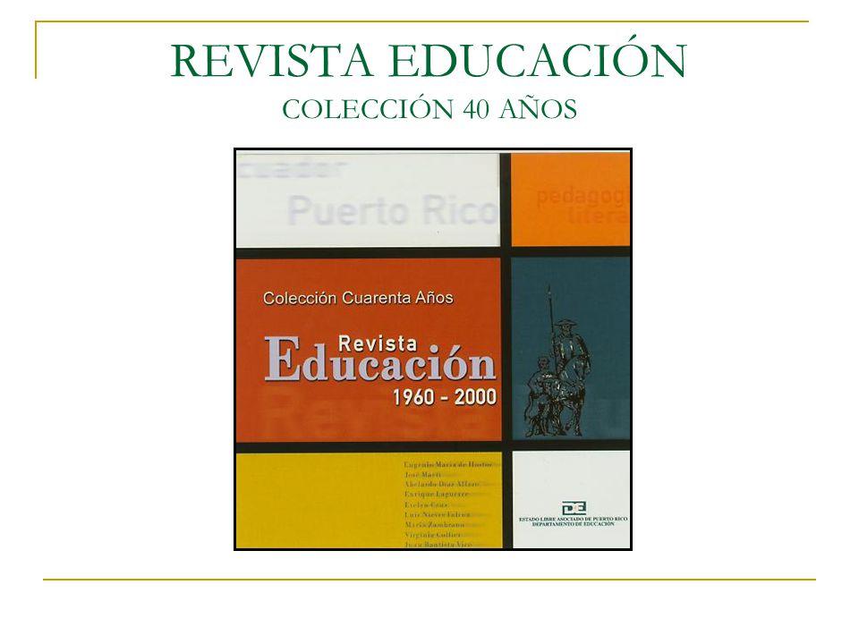 REVISTA EDUCACIÓN COLECCIÓN 40 AÑOS