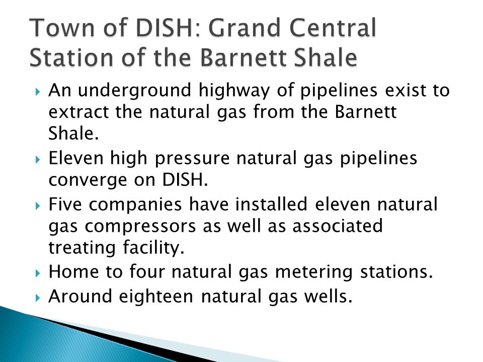  An underground highway of pipelines exist to extract the natural gas from the Barnett Shale.