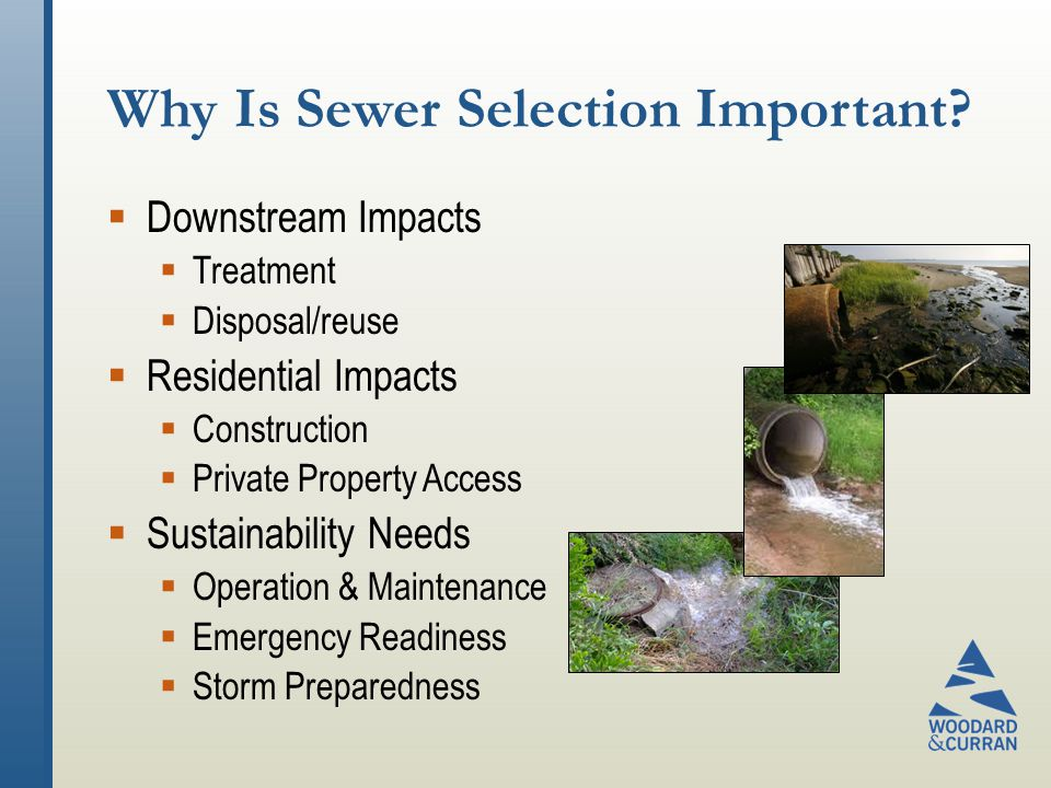 Why Is Sewer Selection Important.