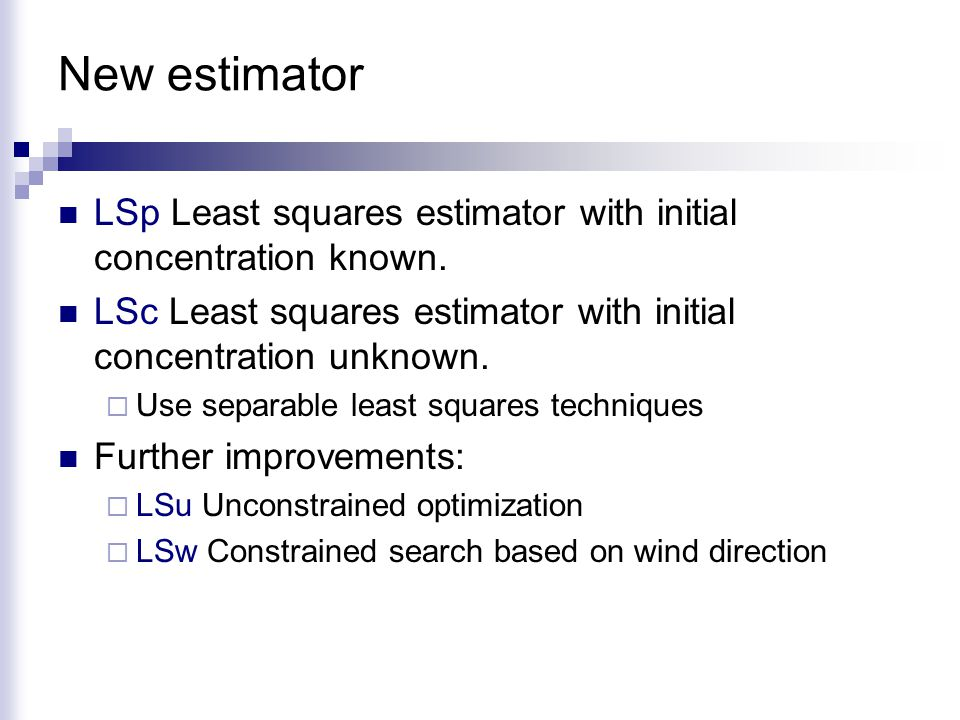 New estimator LSp Least squares estimator with initial concentration known.