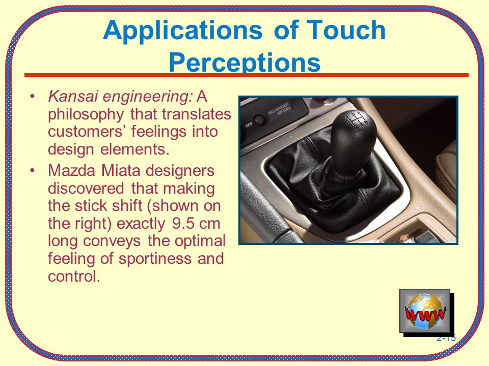 2-15 Applications of Touch Perceptions Kansai engineering: A philosophy that translates customers' feelings into design elements.