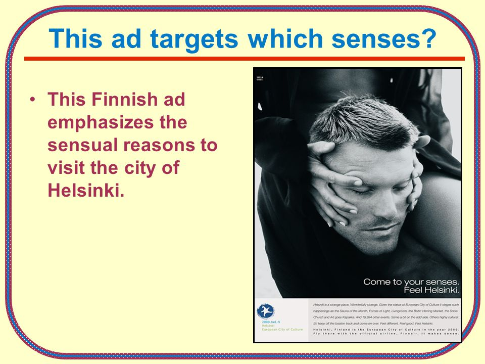 2-18 This ad targets which senses.