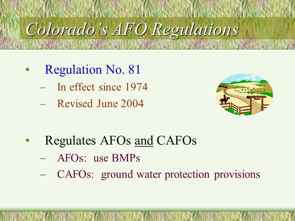 Colorado's AFO Regulations Regulation No.