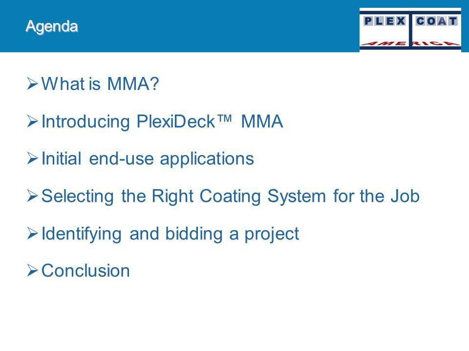 PlexiDeck MMA Sales Training Presentation READY FOR SERVICE IN ONE HOUR! Plexicoat America PlexiDeck Systems 800-950-8172
