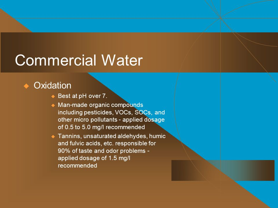 Commercial Water  Oxidation  Best at pH over 7.