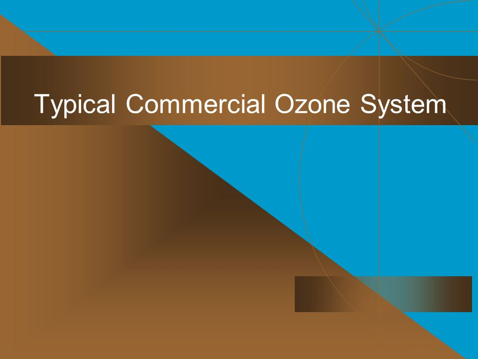 Typical Commercial Ozone System