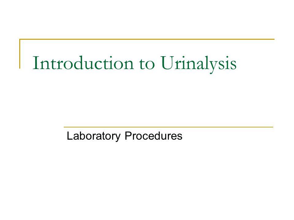 Introduction to Urinalysis Laboratory Procedures