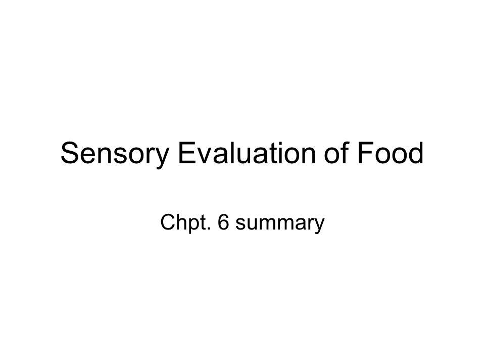 Sensory Evaluation of Food Chpt. 6 summary