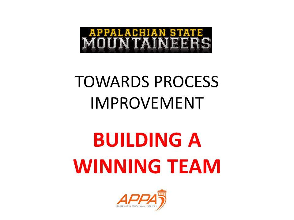 TOWARDS PROCESS IMPROVEMENT BUILDING A WINNING TEAM
