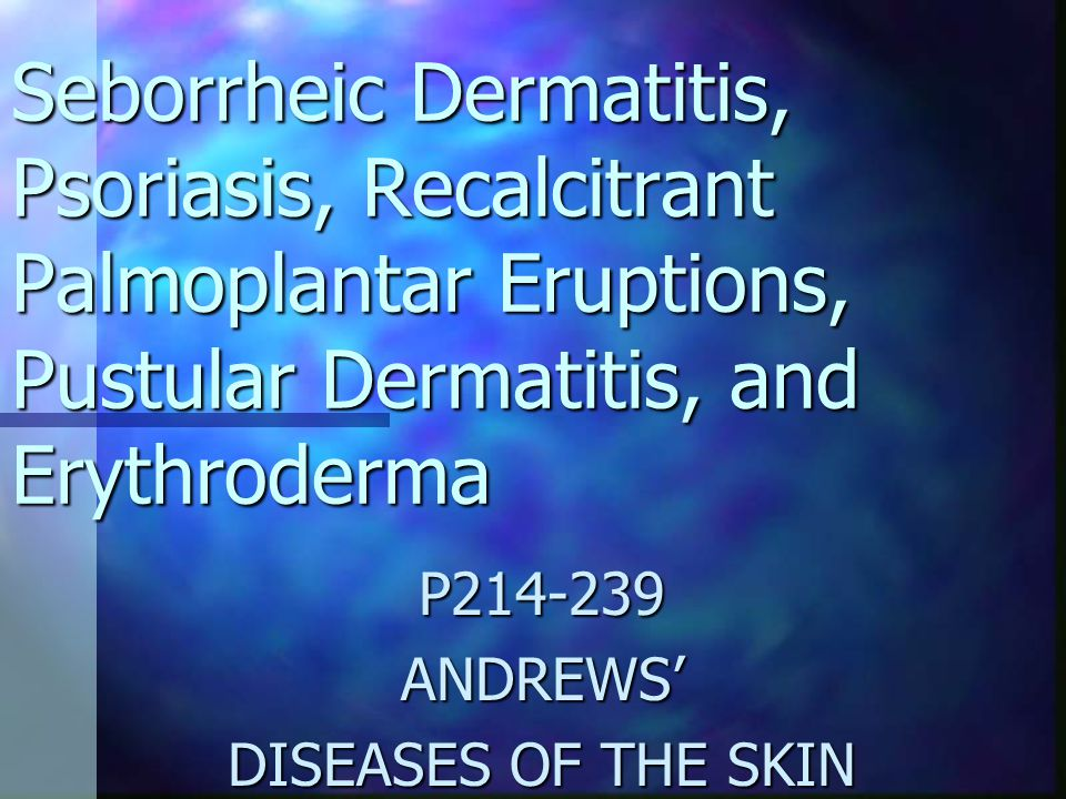 Seborrheic dermatitis 2- 5 % of the population 2- 5 % of the population Chronic, superficial, inflammatory disease of the skin Chronic, superficial, inflammatory disease of the skin Predilection for the scalp, eyebrows, eyelids, nasolabial creases, lips, ears, sternal area, axillae, submammary folds, umbilicus, groin, and gluteal crease Predilection for the scalp, eyebrows, eyelids, nasolabial creases, lips, ears, sternal area, axillae, submammary folds, umbilicus, groin, and gluteal crease Characterized by scanty, loose, dry, moist, or greasy scales, and by crusted pink or yellowish patches of various shapes and sizes Characterized by scanty, loose, dry, moist, or greasy scales, and by crusted pink or yellowish patches of various shapes and sizes