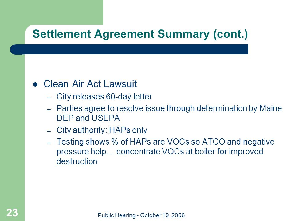Public Hearing - October 19, 2006 23 Settlement Agreement Summary (cont.) Clean Air Act Lawsuit – City releases 60-day letter – Parties agree to resol