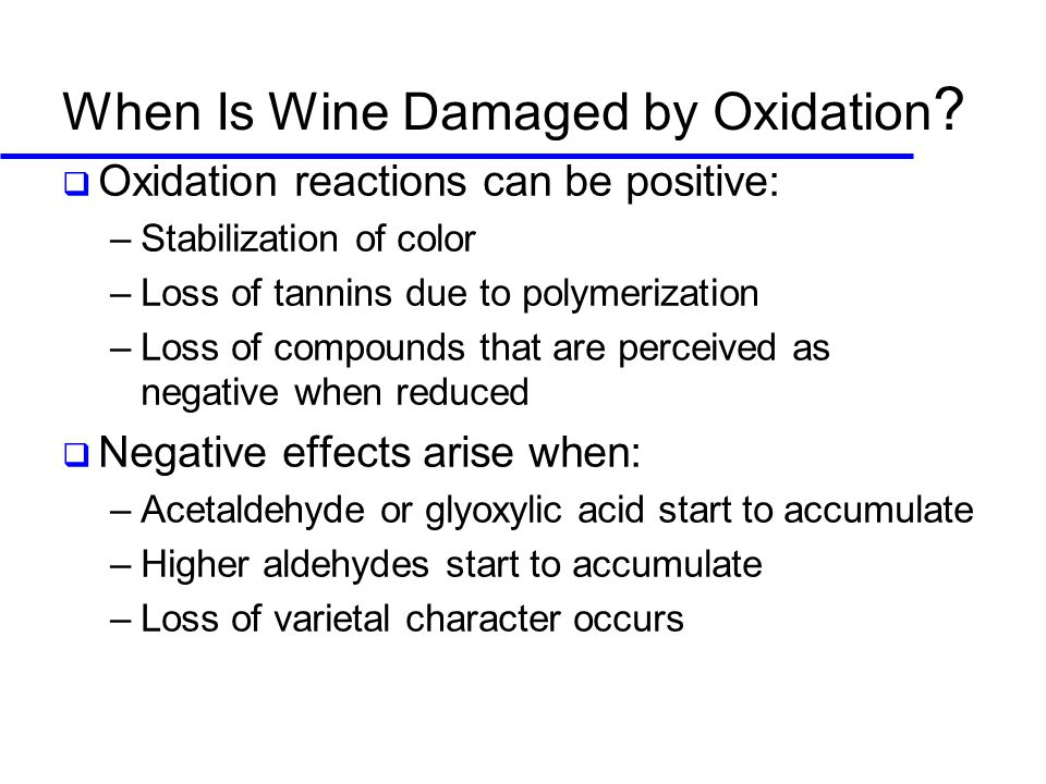 When Is Wine Damaged by Oxidation .