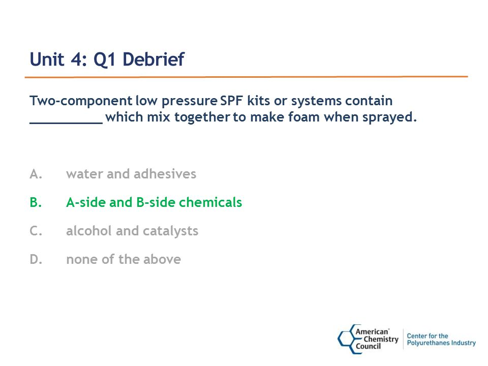 Unit 4: Q2 Debrief The A-side (Iso) of SPF contains _____.