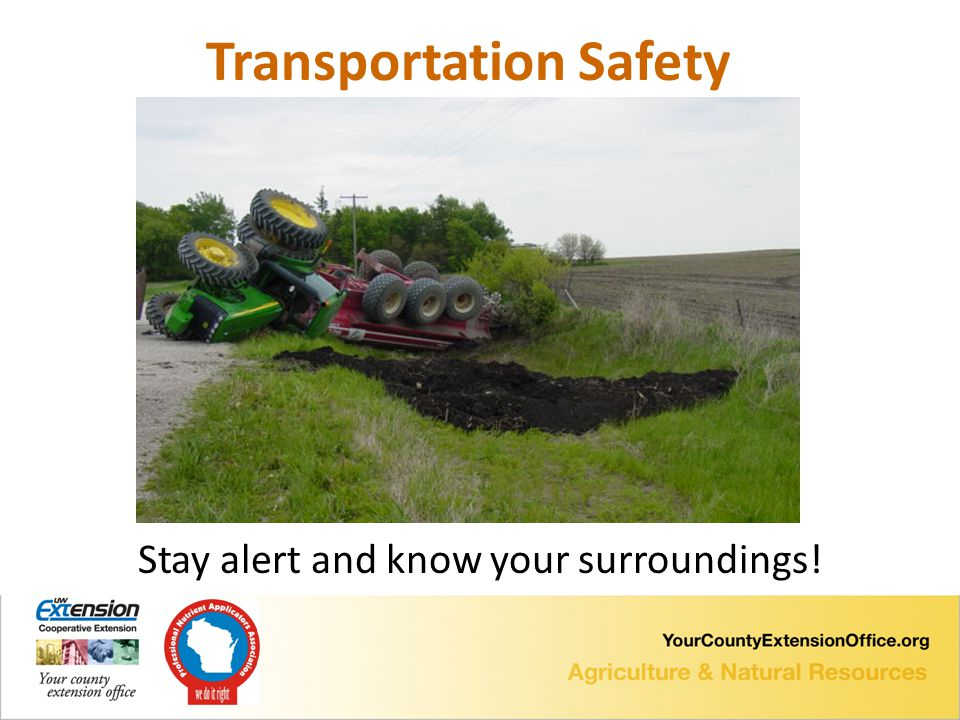Stay alert and know your surroundings! Transportation Safety