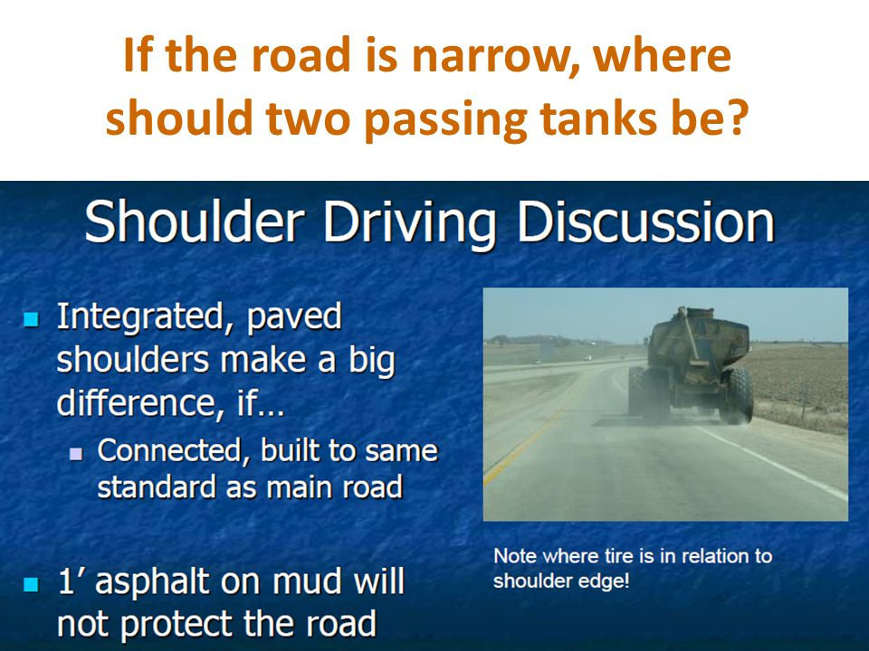 If the road is narrow, where should two passing tanks be