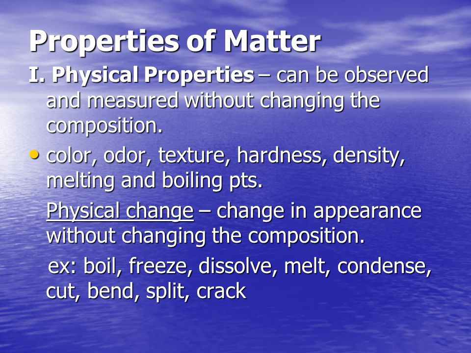 Properties of Matter I.