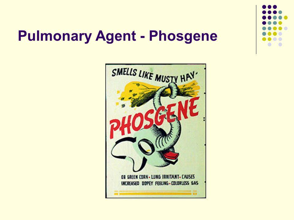 Pulmonary Agent - Phosgene