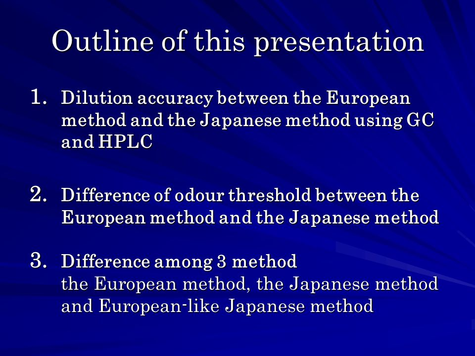 Outline of this presentation 1.