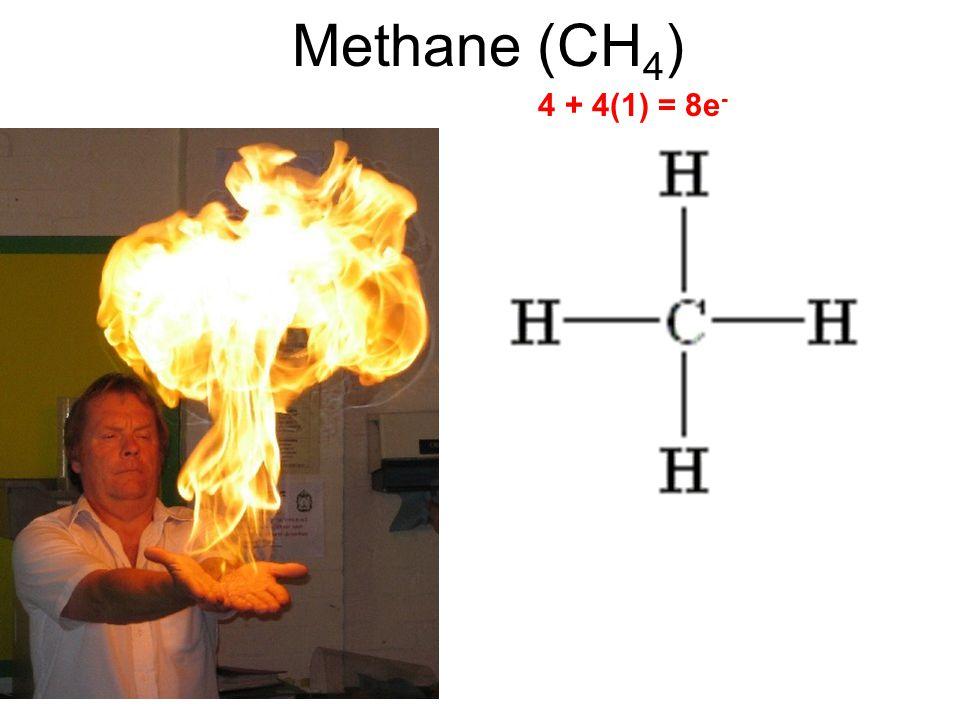 Methane (CH 4 ) 4 + 4(1) = 8e -