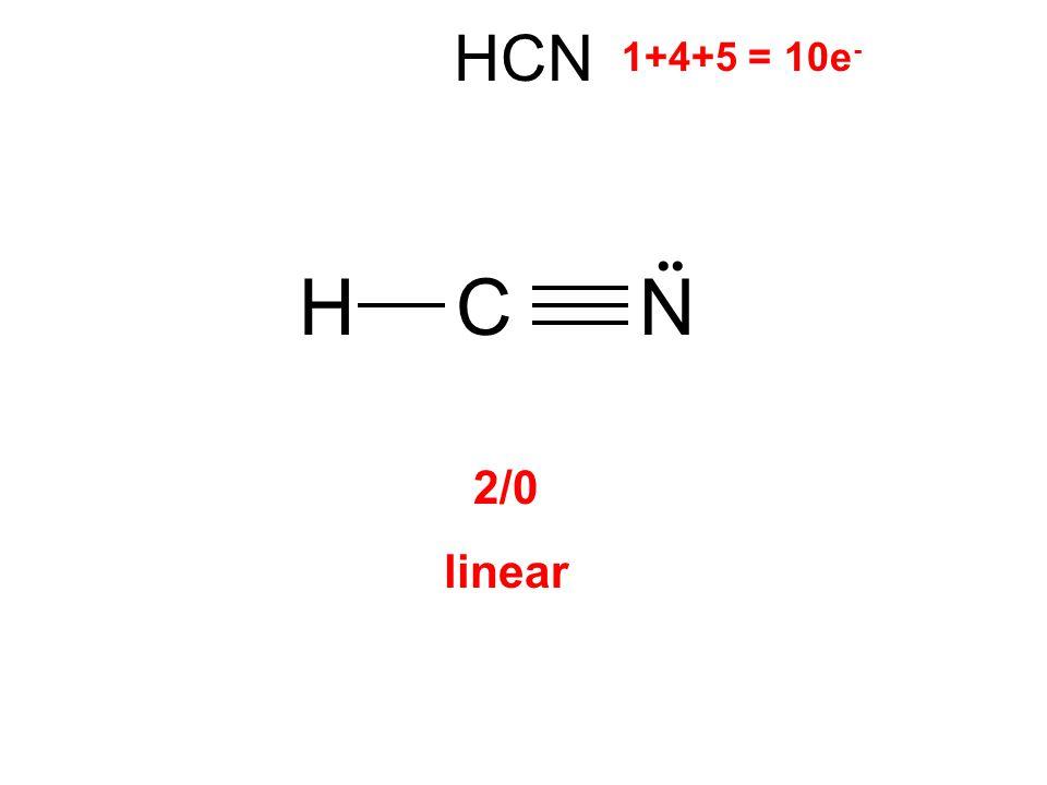 HCN HNC 1+4+5 = 10e - 2/0 linear