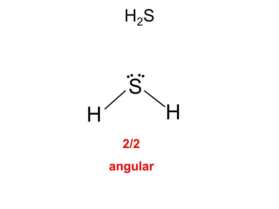 H2SH2S H H S 2/2 angular