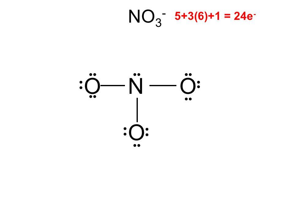 NO 3 - OON 5+3(6)+1 = 24e - O