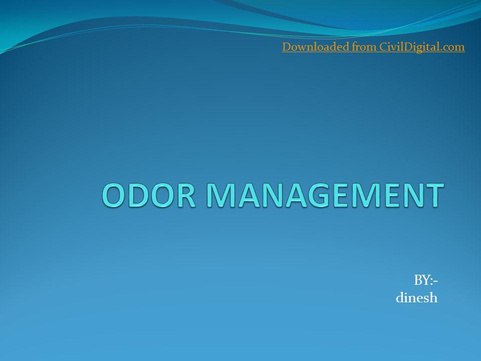 Strategies for Odor Management Control of odor causing W.W.