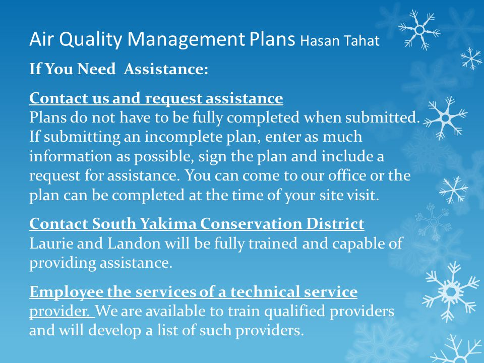 Air Quality Management Plans Hasan Tahat If You Need Assistance: Contact us and request assistance Plans do not have to be fully completed when submitted.