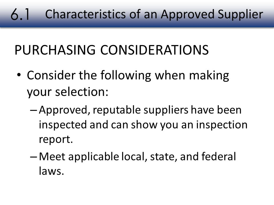 PACKAGING REQUIREMENTS Packaging Requirements when Receiving Food 6.7 Both food items and nonfood items must be packaged correctly when you receive them.