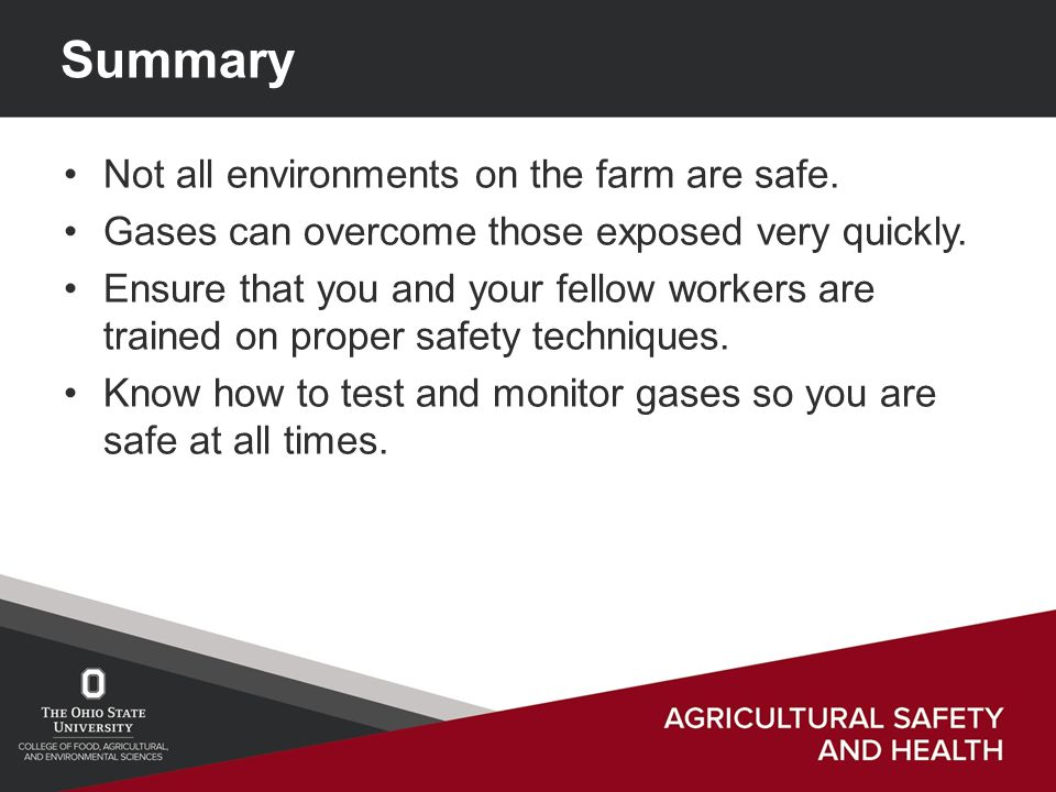 Summary Not all environments on the farm are safe.