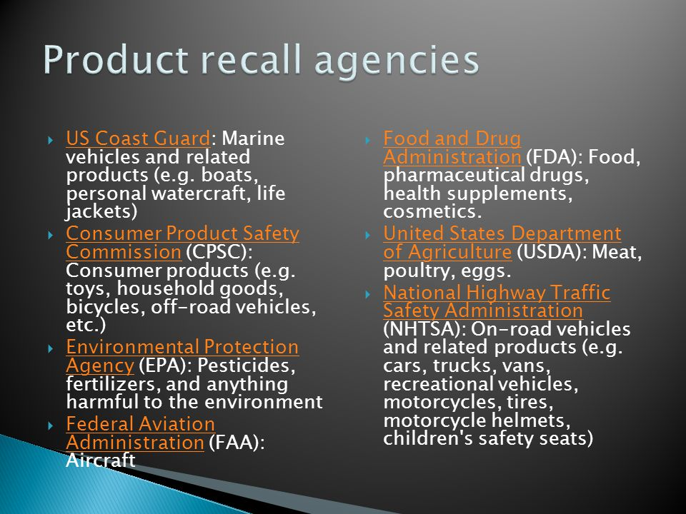  US Coast Guard: Marine vehicles and related products (e.g. boats, personal watercraft, life jackets) US Coast Guard  Consumer Product Safety Commis